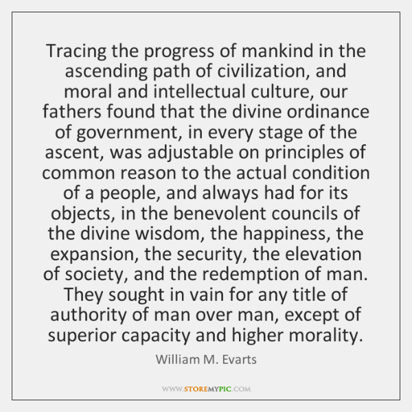 Tracing the progress of mankind in the ascending path of civilization, and ...