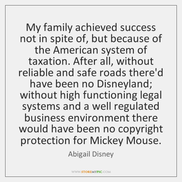My family achieved success not in spite of, but because of the ...