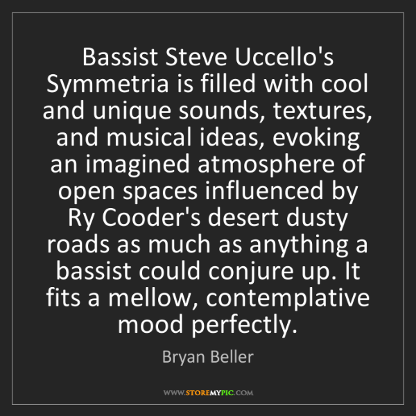 Bryan Beller: Bassist Steve Uccello's Symmetria is filled with cool...