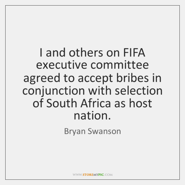 I and others on FIFA executive committee agreed to accept bribes in ...