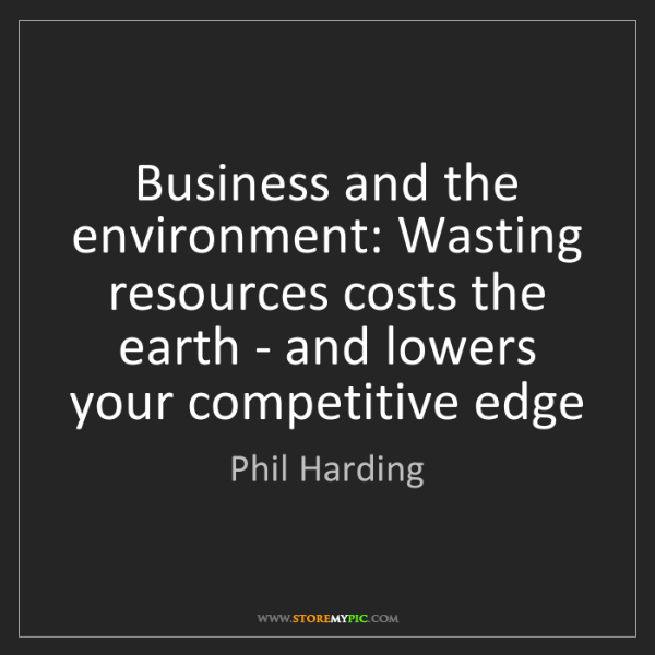 Phil Harding: Business and the environment: Wasting resources costs...