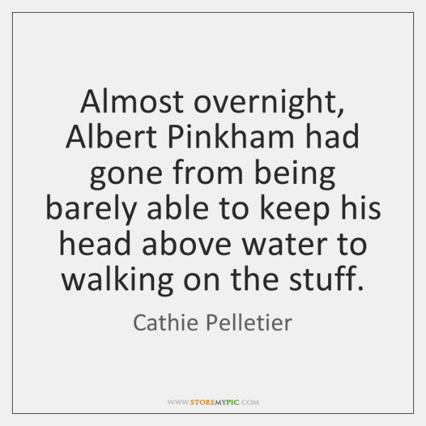 Almost overnight, Albert Pinkham had gone from being barely able to keep ...