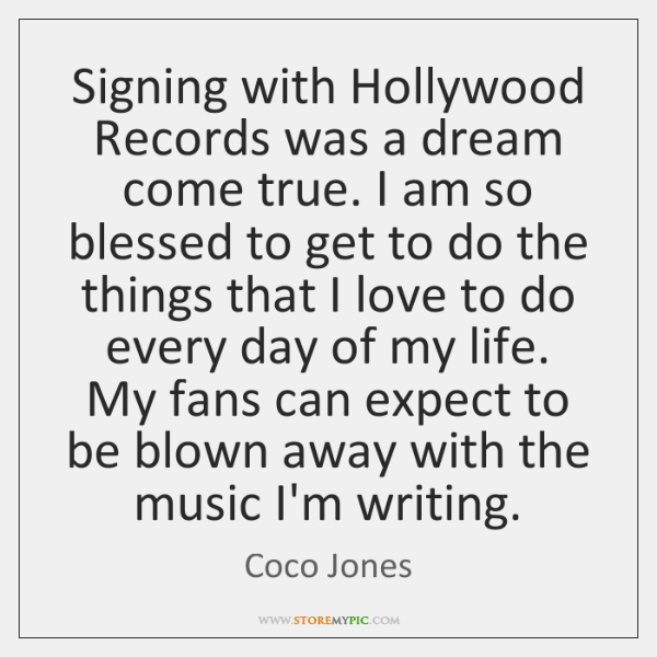 Signing with Hollywood Records was a dream come true. I am so ...