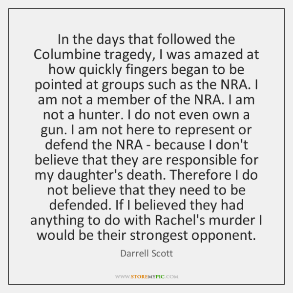 In the days that followed the Columbine tragedy, I was amazed at ...