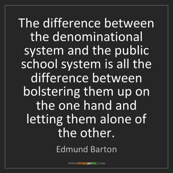 Edmund Barton U Edmund Barton: Edmund Barton: The Difference Between The Denominational