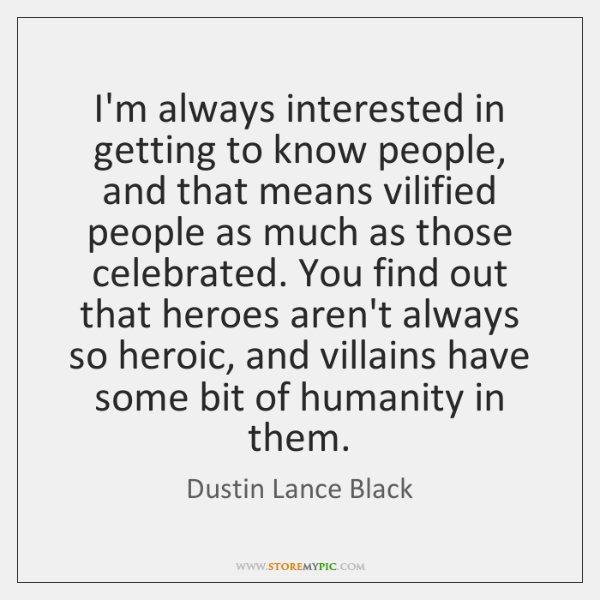 Dustin Lance Black Quotes Storemypic