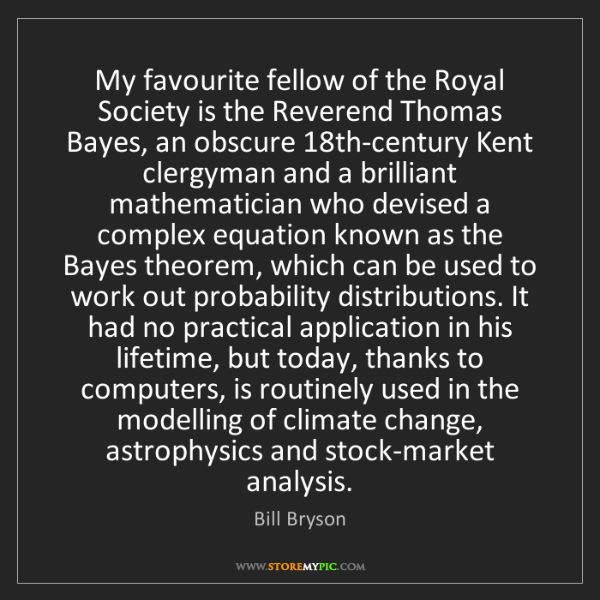 Bill Bryson: My favourite fellow of the Royal Society is the Reverend...
