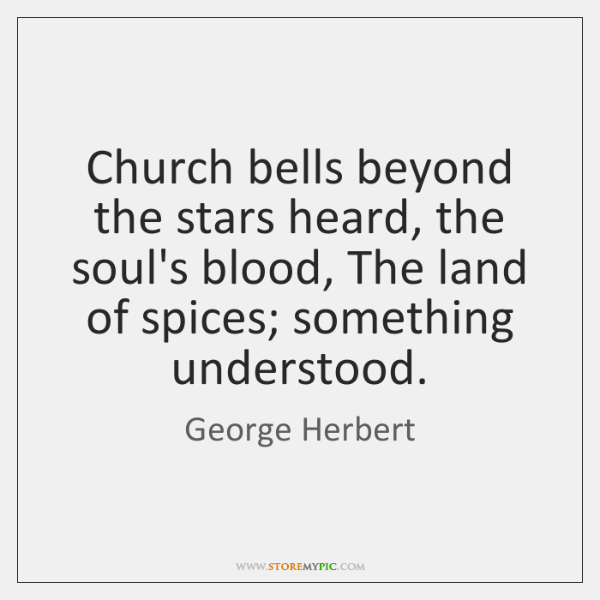 Church bells beyond the stars heard, the soul's blood, The land of ...