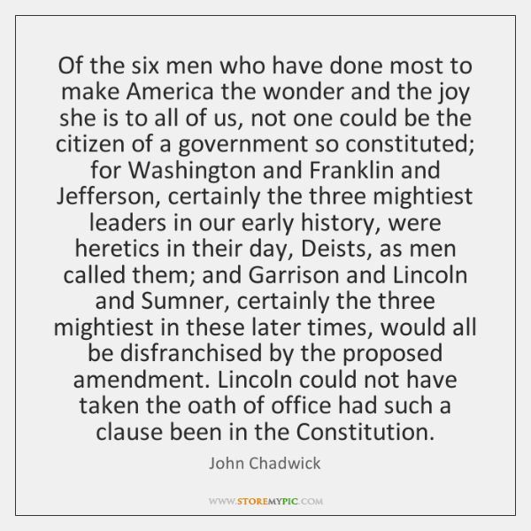 Of the six men who have done most to make America the ...