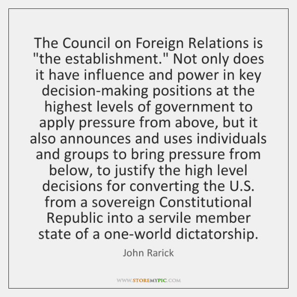 The Council on Foreign Relations is