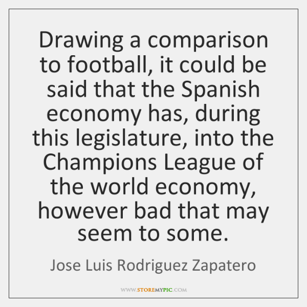 Drawing a comparison to football, it could be said that the Spanish ...