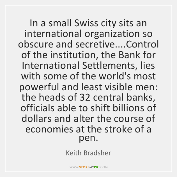 In a small Swiss city sits an international organization so obscure and ...