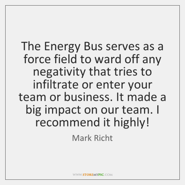 Mark Richt Quotes StoreMyPic Amazing The Energy Bus Quotes