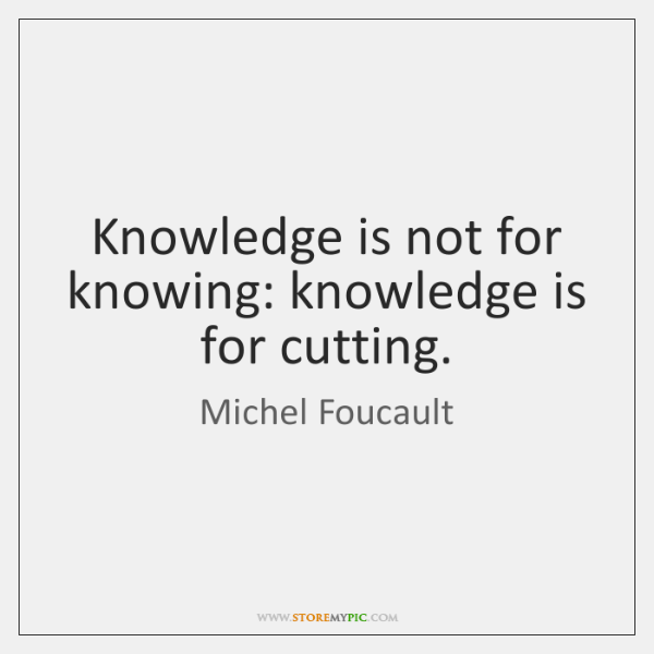 Foucault history of sexuality quotes