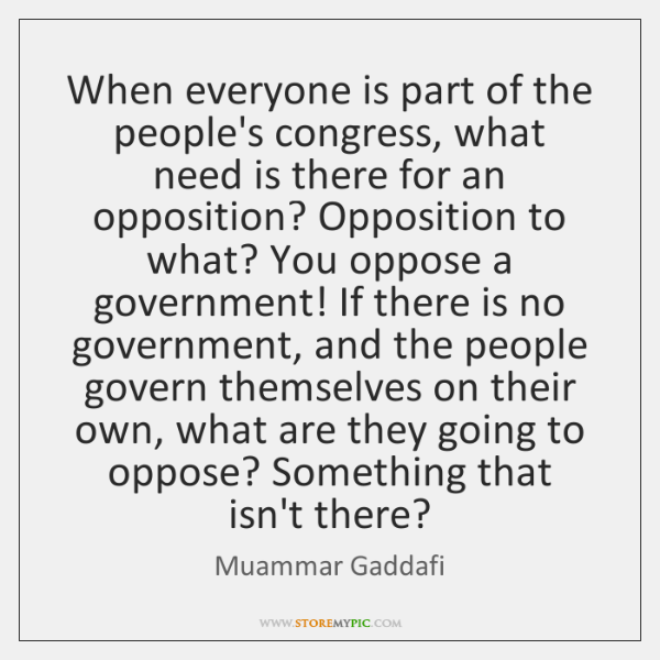 When everyone is part of the people's congress, what need is there ...