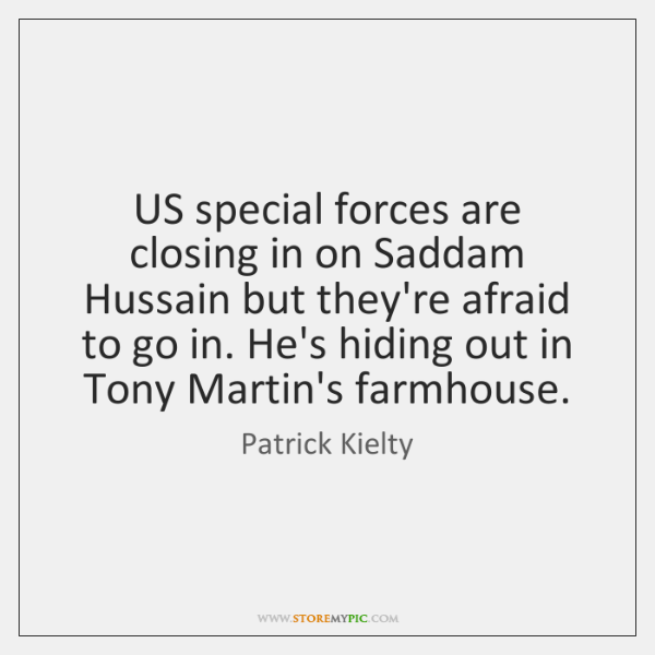 US special forces are closing in on Saddam Hussain but they're afraid ...