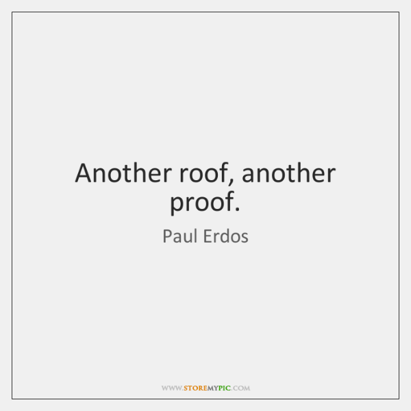 Another roof, another proof.