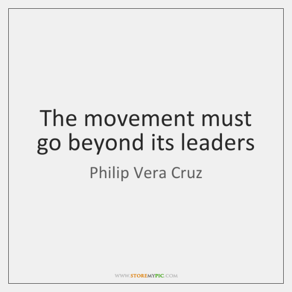 The movement must go beyond its leaders
