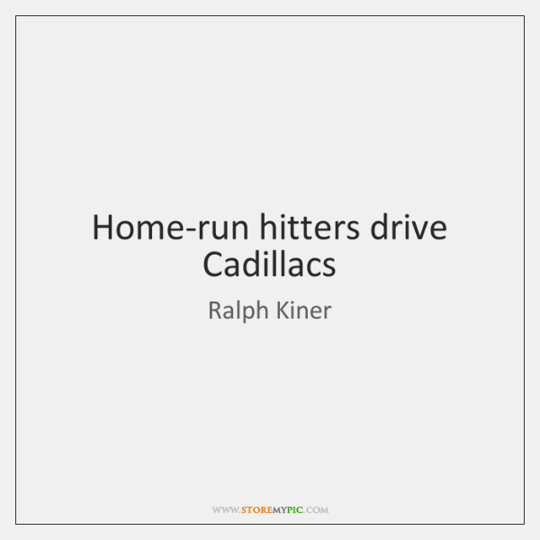 Home-run hitters drive Cadillacs