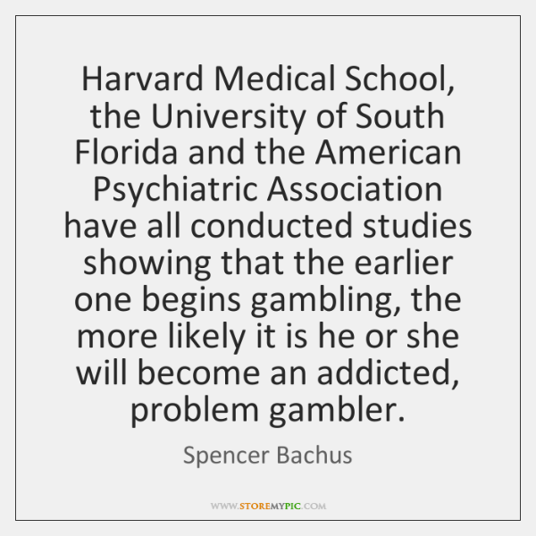 Harvard Medical School, the University of South Florida and the American Psychiatric ...