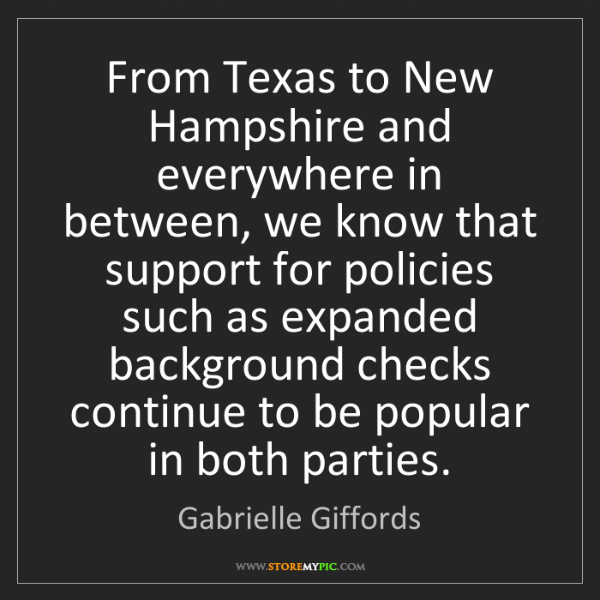 Gabrielle Giffords: From Texas to New Hampshire and everywhere in between,...