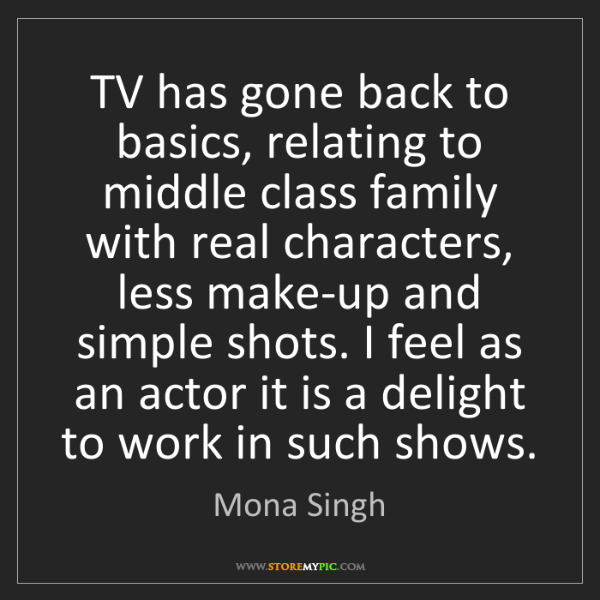 Mona Singh: TV has gone back to basics, relating to middle class...