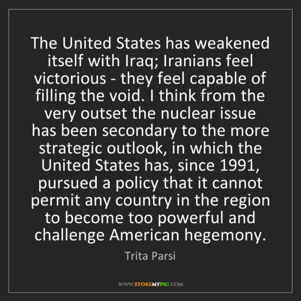 Trita Parsi: The United States has weakened itself with Iraq; Iranians...
