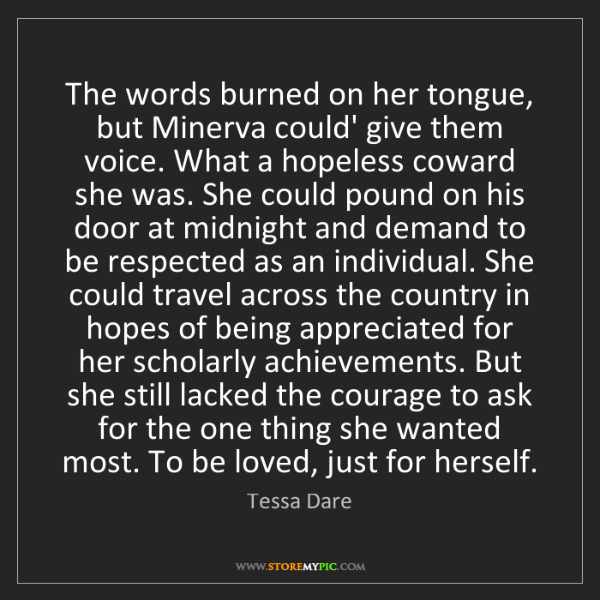 Tessa Dare: The words burned on her tongue, but Minerva could' give...