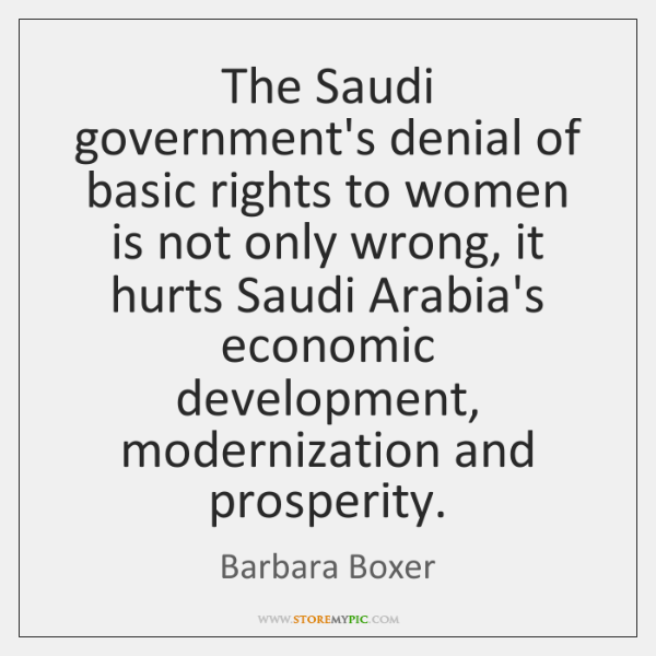 The Saudi government's denial of basic rights to women is not only ...