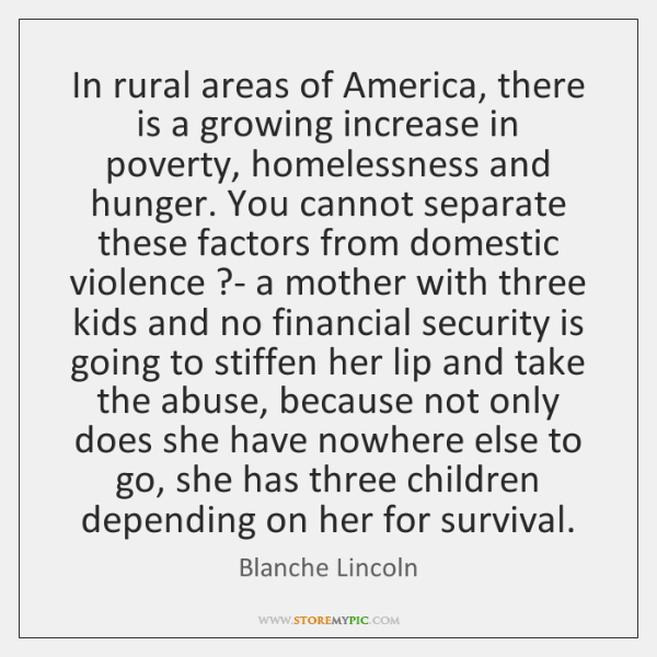 In rural areas of America, there is a growing increase in poverty, ...