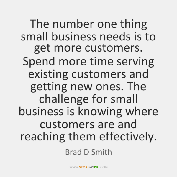 The number one thing small business needs is to get more customers. ...