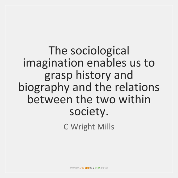 sociological imagination quotes