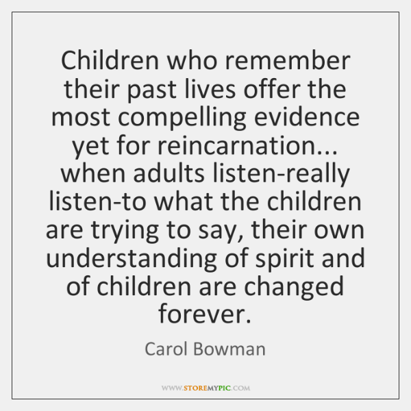 Children who remember their past lives offer the most compelling evidence yet ...