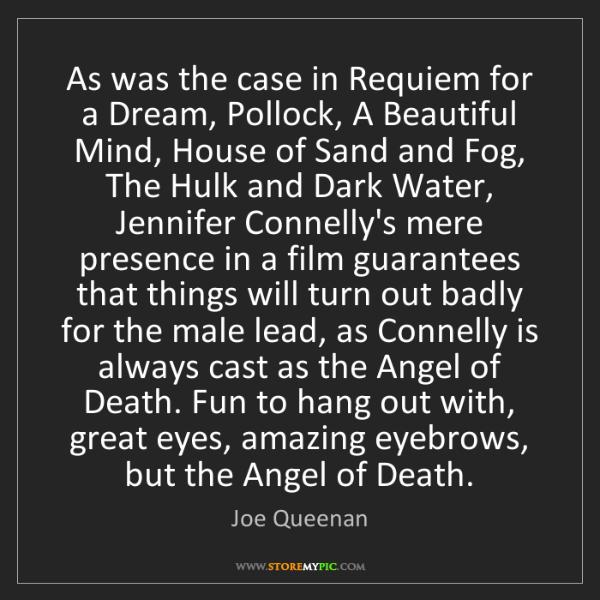 Joe Queenan: As was the case in Requiem for a Dream, Pollock, A Beautiful...
