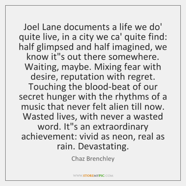 Joel Lane documents a life we do' quite live, in a city ...