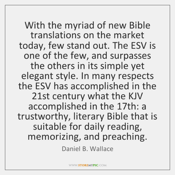 With the myriad of new Bible translations on the market today, few ...