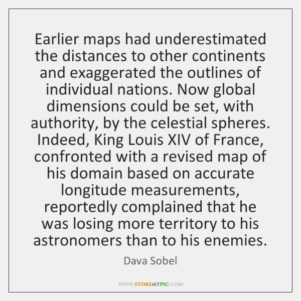 Earlier maps had underestimated the distances to other continents and exaggerated the ...
