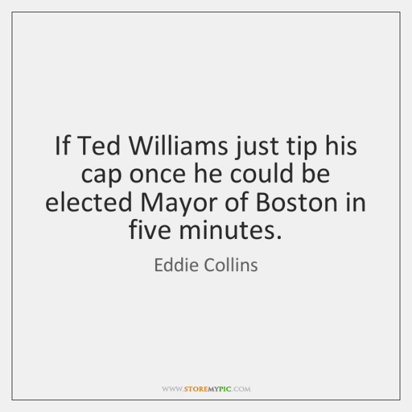 If Ted Williams just tip his cap once he could be elected ...