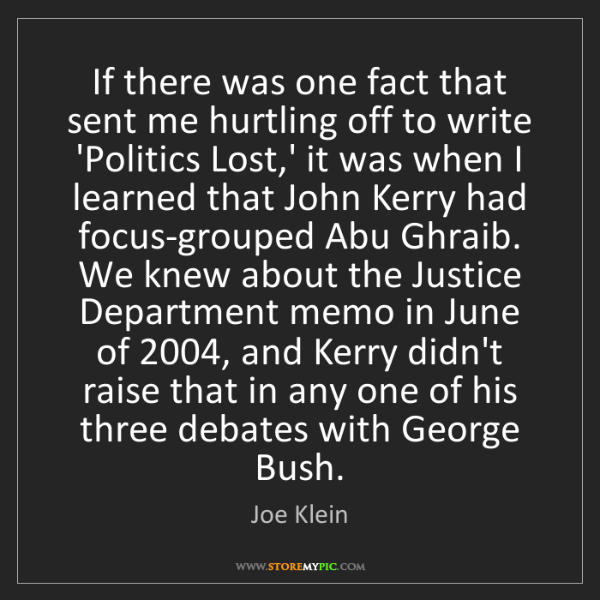 Joe Klein: If there was one fact that sent me hurtling off to write...