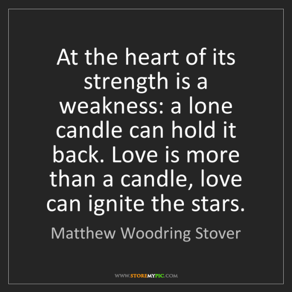 Matthew Woodring Stover: At the heart of its strength is a weakness: a lone candle...