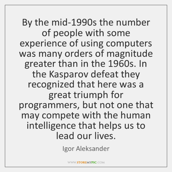 By the mid-1990s the number of people with some experience of ...
