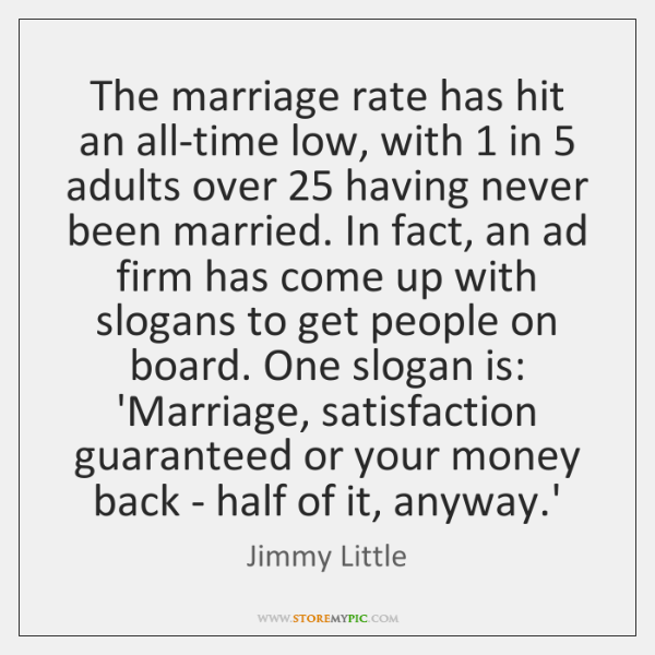 The marriage rate has hit an all-time low, with 1 in 5 adults over 25 ...