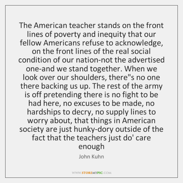 The American teacher stands on the front lines of poverty and inequity ...