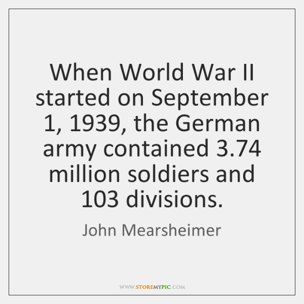 When World War Ii Started On September 1 1939 The German Army