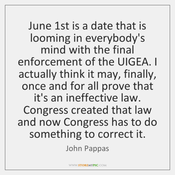 June 1st is a date that is looming in everybody's mind with ...
