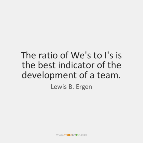 The ratio of We's to I's is the best indicator of the ...