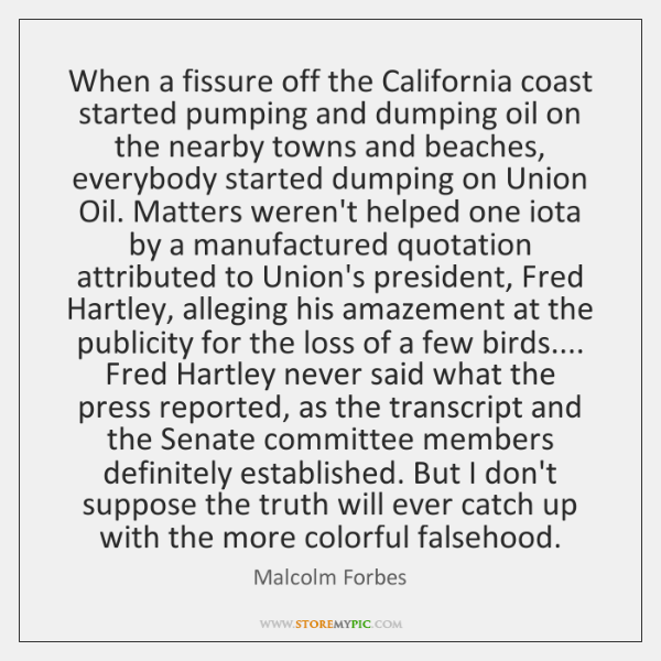When a fissure off the California coast started pumping and dumping oil ...