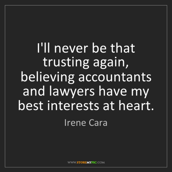 Irene Cara: I'll never be that trusting again, believing accountants...
