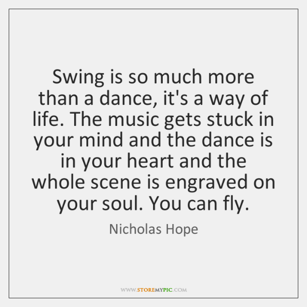 Swing is so much more than a dance, it's a way of ...