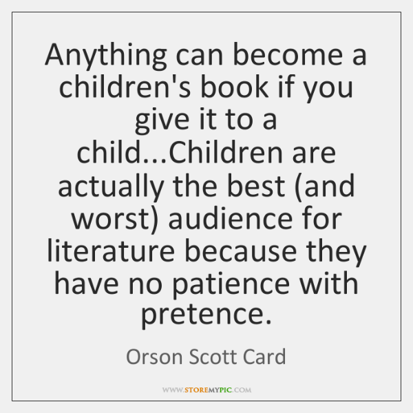 Anything can become a children's book if you give it to a ...